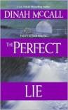 The Perfect Lie - Dinah McCall, Sharon Sala
