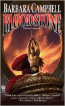 Bloodstone - Barbara   Campbell