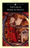 The Lais of Marie de France - Marie de France, Glyn S. Burgess, Keith Busby