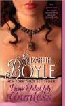 Boyle's How I Met My Countess (How I Met My Countess by Elizabeth Boyle (Mass Market Paperback - Dec 29, 2009)) -