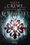 Cracked  (Soul Eater #1) - Eliza Crewe