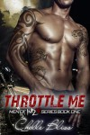 Throttle Me - Chelle Bliss