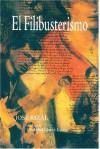 El Filibusterismo (Subversion) - José Rizal, Ma. Soledad Lacson-Locsin, Raul L. Locsin