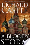 A Bloody Storm - Richard Castle