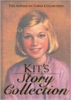 Kit's Story Collection (The American Girls Collection) - Valerie Tripp, Susan McAliley, Walter Rane