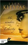Mi Nombre es Liberty (Travis, #1) - Lisa Kleypas