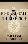 The Rise and Fall of the Third Reich: A History of Nazi Germany - Grover Gardner, William L. Shirer