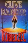 Kobierzec - Clive Barker