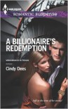 A Billionaire's Redemption - Cindy Dees