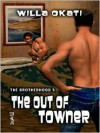 The Out of Towner - Willa Okati