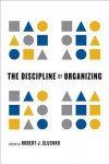 The Discipline of Organizing - Robert J. Glushko
