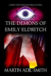 The Demons of Emily Eldritch - Martin Adil-Smith