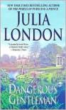 The Dangerous Gentleman  - Julia London
