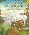 The Unicorn and the Lake - Marianna Mayer, Michael Hague