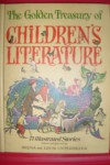 The Golden Treasury Of Children's Literature - Bryna Ivens Untermeyer