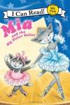 Mia and the Big Sister Ballet - Robin Farley, Olga Ivanov, Aleksey Ivanov