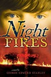 Night Fires - George E. Stanley