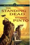 The Standing Dead - Ricardo Pinto