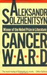 Cancer Ward - Aleksandr Solzhenitsyn, Nicholas William Bethell, David F. Burg