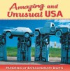 Amazing and Unusual USA: Hundreds of Extraordinary Sights - Jeff Bahr