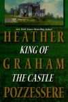 King of the Castle - Heather G. Pozzessere, Heather G. Pozzessere