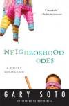 Neighborhood Odes - Gary Soto, David Diaz