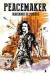 Peacemaker (The Peacemaker Series) - Marianne De Pierres