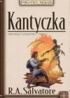 Kantyczka - Robert Anthony Salvatore