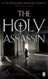 The Holy Assassin - Luis Miguel Rocha
