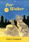 Far Walker - Larry Leonard