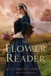 The Flower Reader - Elizabeth Loupas