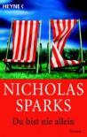 Du Bist Nie Allein - Nicholas Sparks, Ulrike Thiesmeyer