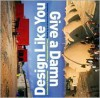 Design Like You Give A Damn: Architectural Responses To Humanitarian Crises - Architecture For Humanity, Cameron Sinclair
