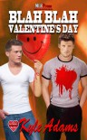 Blah, Blah Valentine's Day - Kyle Adams