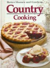 Better Homes and Gardens Country Cooking (Better Homes & Gardens Books) - Better Homes and Gardens