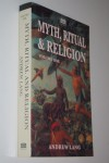 Myth, Ritual and Religion: Vol I (Senate Paperbacks) - Andrew Lang