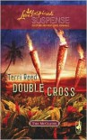 Double Cross (The McClain Brothers, Book 3) (Steeple Hill Love Inspired Suspense #115) - Terri Reed