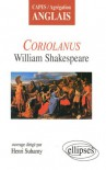 Coriolanus : William Shakespeare - Henri Suhamy