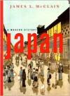 Japan: A Modern History - James L. McClain