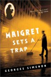 Maigret Sets A Trap - Georges Simenon