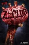 The Z Club - J.W. Bouchard