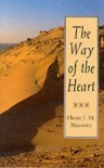The Way of the Heart - Henri J.M. Nouwen