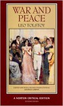War and Peace (Norton Critical Edition) - Leo Tolstoy, Louise Maude, Aylmer Maude, George Gibian