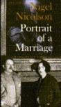 Portrait of a Marriage: V. Sackville-West and Harold Nicolson - Nigel Nicolson