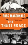The Three Roads (Vintage Crime/Black Lizard) - Ross Macdonald