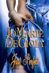 Just Perfect - JoMarie DeGioia