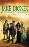 Jake Djones - Die Dynastie des Bösen: Roman - Damian Dibben, Michael Pfingstl
