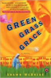 Green Grass Grace - Shawn McBride