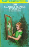 The Scarlet Slipper Mystery - Carolyn Keene