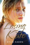 Losing Kate - Kylie Kaden
